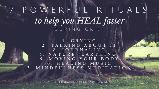 7 Rituals Heal Grief - The Jolly Widow (1)